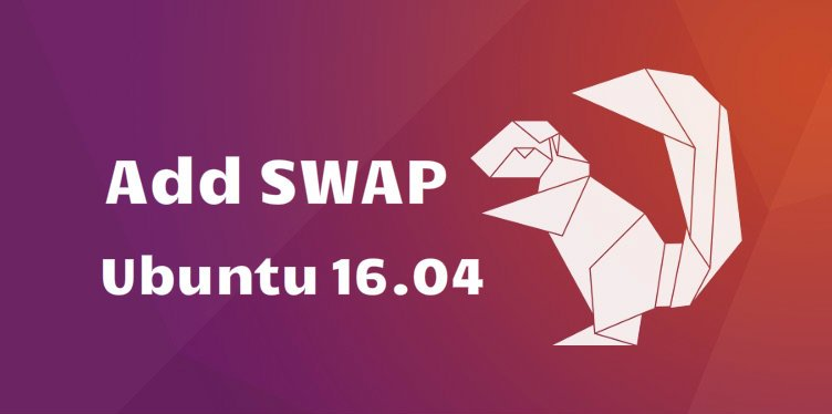 How To Add Swap Space on Ubuntu 16.04